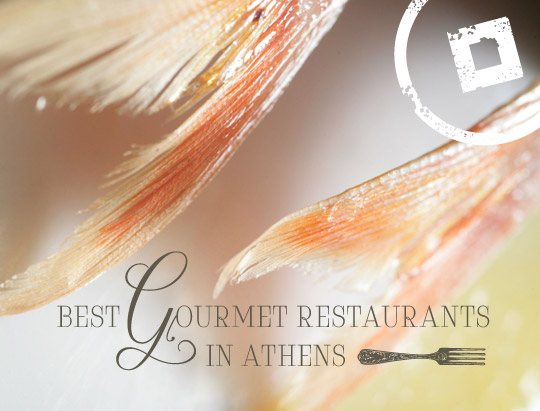 Best gourmet restaurants Athens