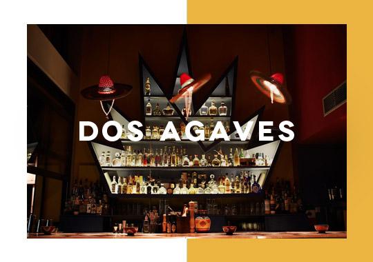 Dos Agaves Cocktail Bar