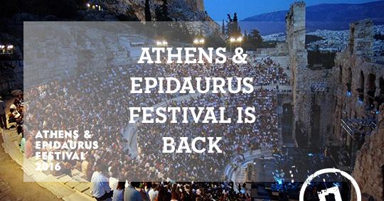 athens and epidaurus festival 2016