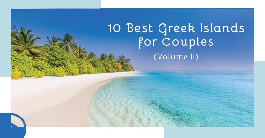 Most Romantic Greek Island Destinations