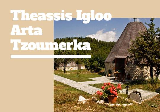 Theassis Igloo Arta - Tzoumerka