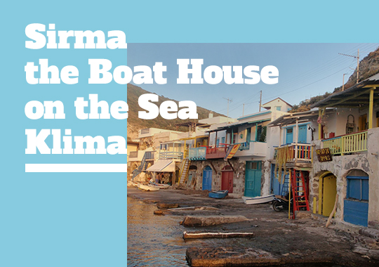 Sirma the Boat House on the Sea
