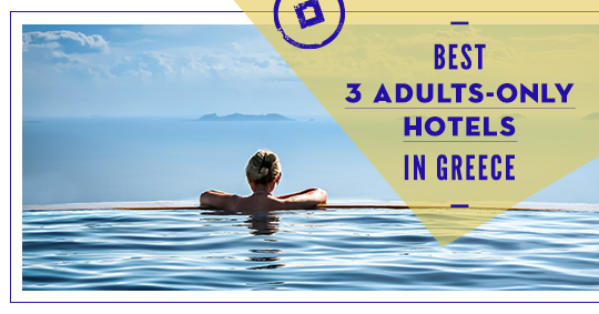 adults only hotels greece